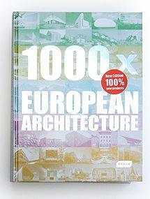 1000 x EUROPEAN ARCHITECTURE, book, Braun – Switzerland, 2012