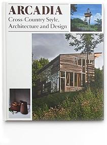 ARCADIA, book, Gestalten – Germany, 2010