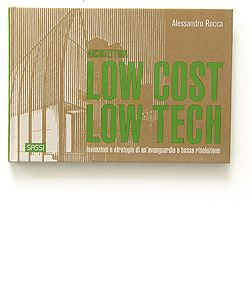 LOW COST LOW TECH, book, Italy, 2012