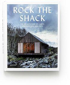 ROCK THE SHACK, book, Gestalten – Germany, 2013